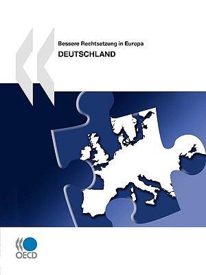 Bessere Rechtsetzung in Europa: Deutschland 2010 9789264085954