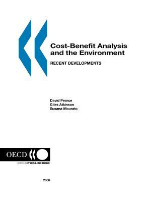 Cost-Benefit Analysis and the Environment: Recent Developments 9789264010048