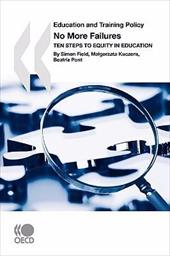 Education and Training Policy No More Failures: Ten Steps to Equity in Education 8504638