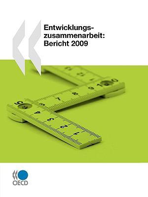 Entwicklungszusammenarbeit: Bericht 2009 9789264056008