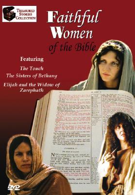 Faithful Women of the Bible