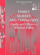 Family, Market, and Community: Equity and Efficiency in Social Policy