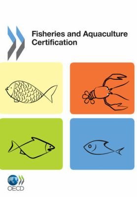 Fisheries and Aquaculture Certification 9789264119611