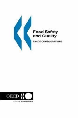 Food Safety and Quality: Trade Considerations 9789264171596