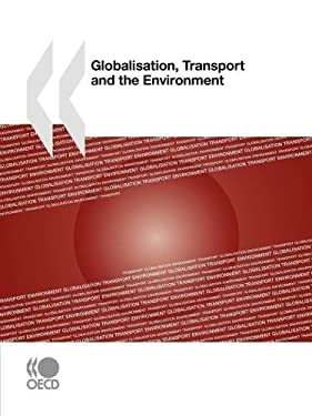 Globalisation, Transport and the Environment 9789264079199