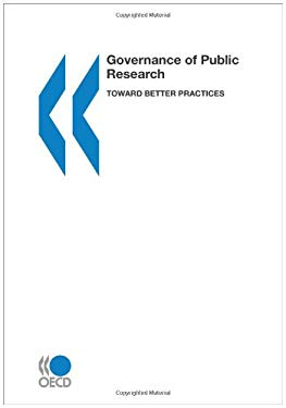 Governance of Public Research: Toward Better Practices 9789264103740