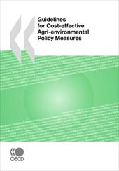 Guidelines for Cost-Effective Agri-Environmental Policy Measures - Oecd Publishing, Publishing