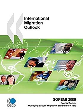 International Migration Outlook: SOPEMI 2009