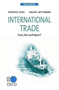 International Trade: Free, Fair and Open? 9789264060241