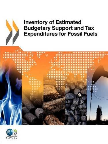 Inventory of Estimated Budgetary Support and Tax Expenditures for Fossil Fuels 9789264128729