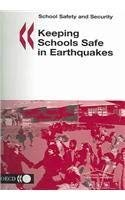 Keeping Schools Safe in Earthquakes 9789264016699