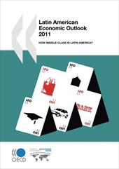 Latin American Economic Outlook 2011: How Middle-Class Is Latin America?