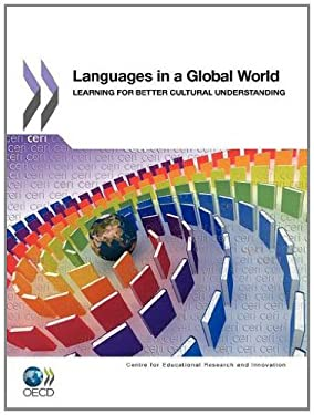Learning Languages in a Global World: Learning for Better Cultural Understanding 9789264123243