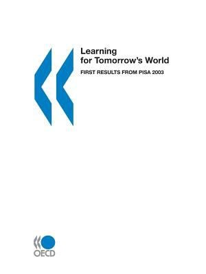 Learning for Tomorrow's World: First Results from Pisa 2003 9789264007246