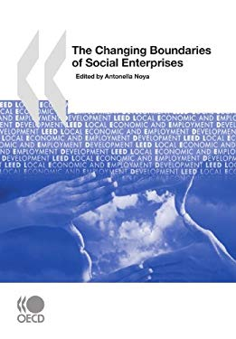 Local Economic and Employment Development (Leed) the Changing Boundaries of Social Enterprises 9789264055261