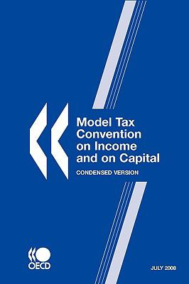 Model Tax Convention on Income and on Capital 2008: Condensed Version -- July 9789264048188
