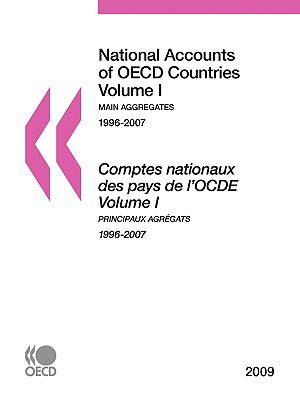 National Accounts of OECD Countries 2009: Volume I - Main Aggregates 9789264058392