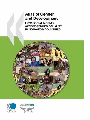 OECD Atlas of Gender and Development: OECD Development Centre 9789264075207