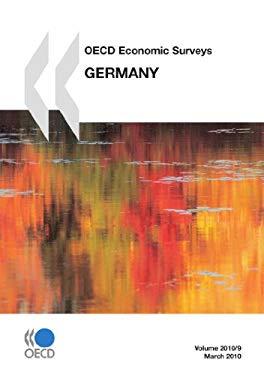 OECD Economic Surveys: Germany 2010 9789264083110