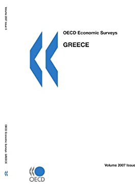 OECD Economic Surveys: Greece - Volume 2007 Issue 5