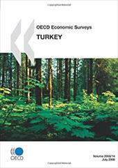 OECD Economic Surveys: Turkey - Volume 2008 Issue 14