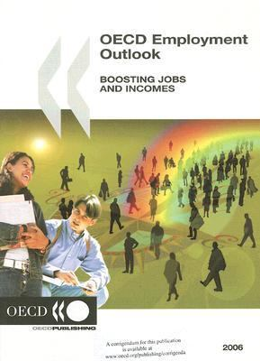 OECD Employment Outlook: Boosting Jobs and Incomes