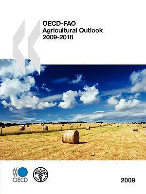 OECD-Fao Agricultural Outlook 2009 9789264011441