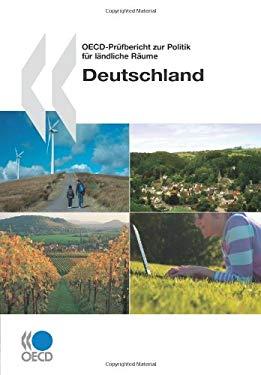 OECD-Prfuber Icht Zur Politik Fr Lndliche Rume: Deutschland 9789264017757