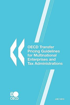 OECD Transfer Pricing Guidelines for Multinational Enterprises and Tax Administrations 2010 9789264090330