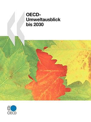 OECD-Umweltausblick Bis 2030 9789264043312