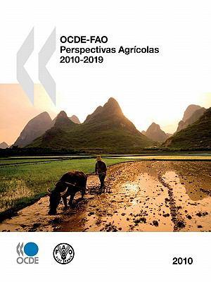 Ocde-Fao Perspectivas Agricolas 2010 9789264087798
