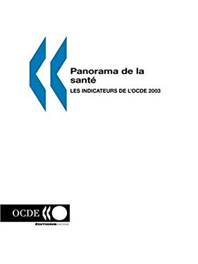 Panorama de La Sante: Les Indicateurs de L'Ocde 2003 9789264104051
