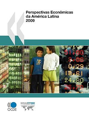 Perspectivas Econmicas Da Amrica Latina 2009 9789264059634