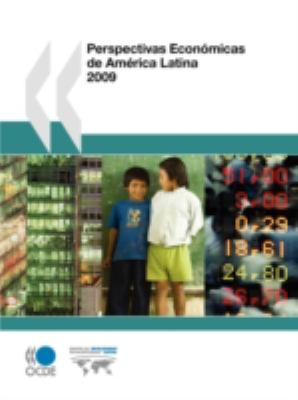 Perspectivas Econmicas de Amrica Latina 2009 9789264055148