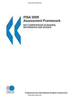 Pisa Pisa 2009 Assessment Framework: Key Competencies in Reading, Mathematics and Science 9789264059603