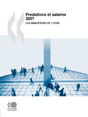 Prestations Et Salaires 2007: Les Indicateurs de L'Ocde 9789264023802