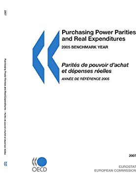 Purchasing Power Parities and Real Expenditures 2007: 2005 Benchmark Year 9789264026766