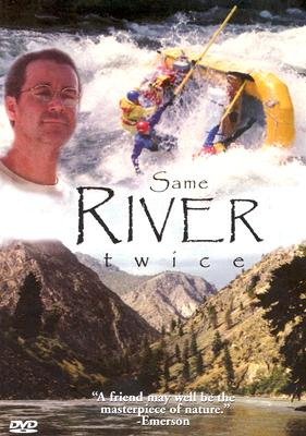 Same River Twice