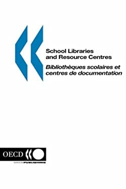 School Libraries and Resource Centres 9789264086043