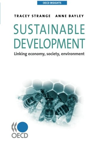 Sustainable Development: Linking Economy, Society, Environment 9789264047785