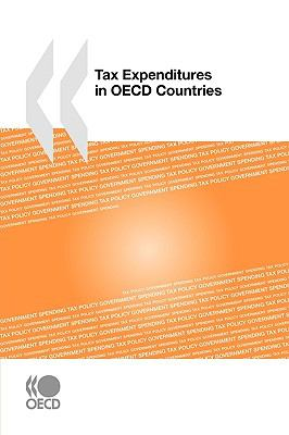 Tax Expenditures in OECD Countries 9789264076891