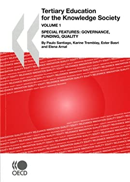 Tertiary Education for the Knowledge Society: Volume 1: Special Features: Governance, Funding, Quality - Volume 2: Special Features: Equity, Innovatio 9789264046528
