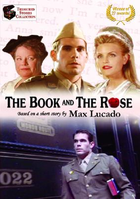 The Book and the Rose: A Max Lucado Story