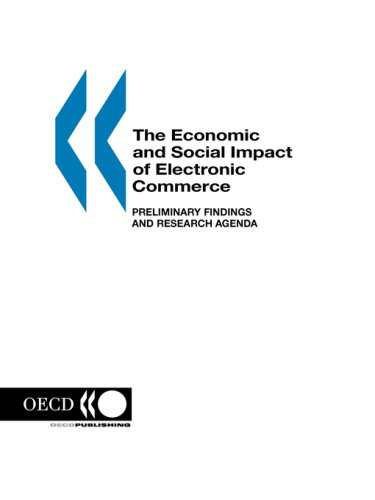 The Economic and Social Impacts of Electronic Commerce: Preliminary Findings and Research Agenda 9789264169722