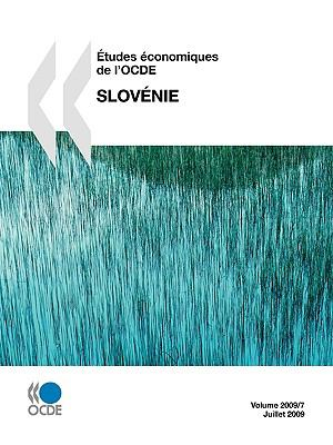 Etudes Conomiques de L'Ocde: Slovnie 2009 9789264030794