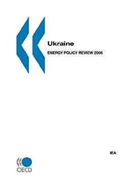 Ukraine: Energy Policy Review 2006 9789264109919