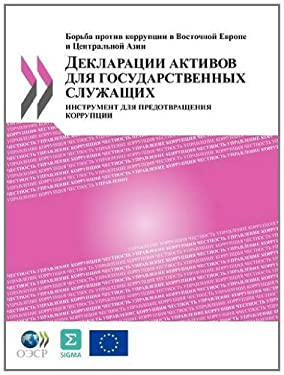 Asset Declarations for Public Officials: A Tool to Prevent Corruption (Russian Version) 9789264118201