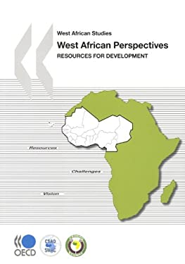 West African Studies West African Perspectives Resources for Development 9789264059757