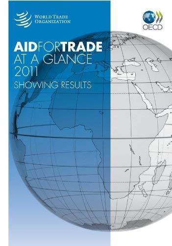 Aid for Trade at a Glance 2011: Showing Results 9789287037800