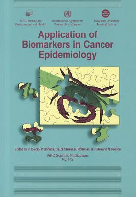 Application of Biomarkers in Cancer Epidemiology 9789283221425